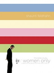 For Women Only: The Lifeway Bible Study Member Book