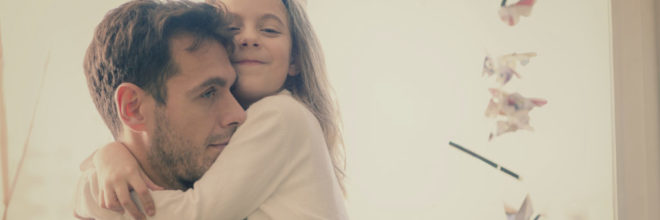 Dads: Four Phrases a Daughter Needs to Hear From You